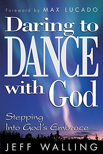 9781582291536: Daring to Dance With God: Stepping into God's Embrace
