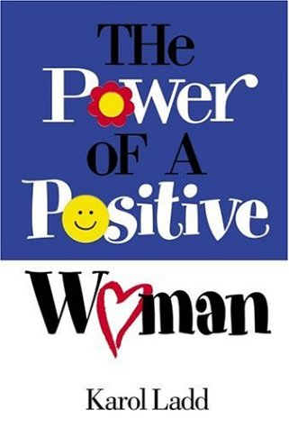 9781582292670: The Power Of A Positive Woman