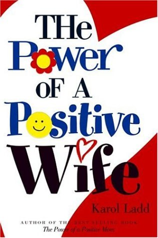 9781582293066: The Power of a Positive Wife