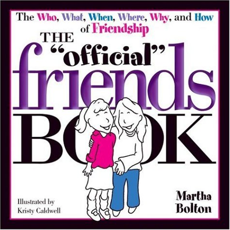 9781582293196: The Official Friends Book (Official Book)
