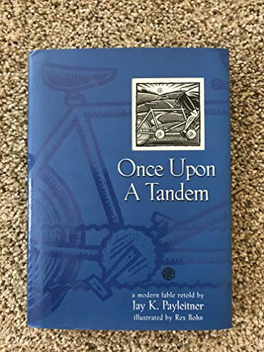 Once Upon a Tandem: A Modern Fable Retold: Payleitner, Jay K.
