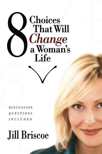 8 Choices That Will Change a Woman's: Briscoe, Jill