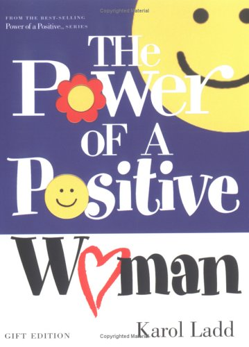 9781582293561: The Power of a Positive Woman