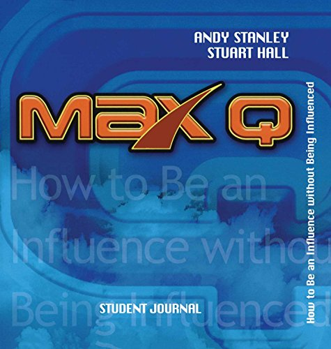 Max Q Student Journal: Andy Stanley, Stuart Hall