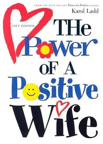 9781582293639: The Power of a Positive Wife: Gift Edition