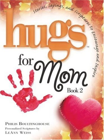 9781582293714: Hugs for Mom, Book 2 : Stories, Sayings, and Scriptures to Encourage and Inspire (Hugs Series)