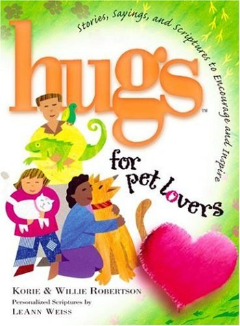 Hugs for Pet Lovers: Korie Robertson