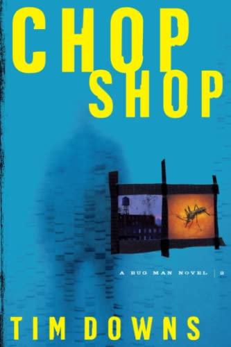 9781582294018: Chop Shop (Bug Man Series #2)