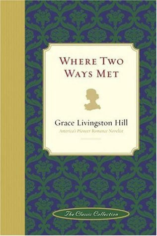 9781582294674: Where Two Ways Met (Classic Collection (West Monroe, La.))