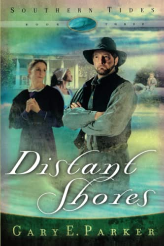 9781582294926: Distant Shores (Southern Tides, Book 3)