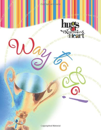9781582295640: Way to Go! (The Hugs Expressions Series)