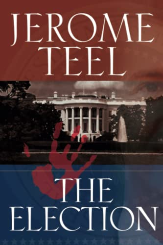 The Election: Jerome Teel