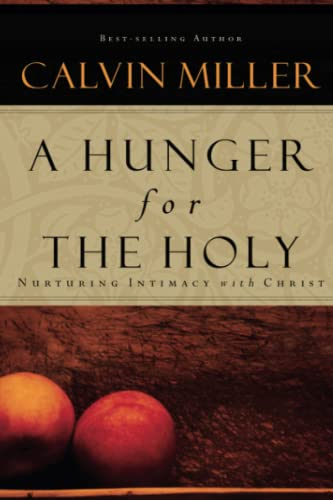 9781582295886: A Hunger for the Holy: Nuturing Intimacy with Christ