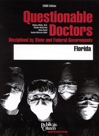 9781582310091: Questionable Doctors Disciplined by State and Federal Governments : Florida