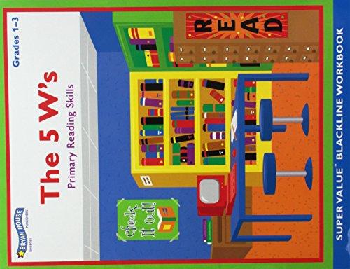 9781582320755: The 5 W's (Primary Reading Skills, Grades 1 - 3)BH88981