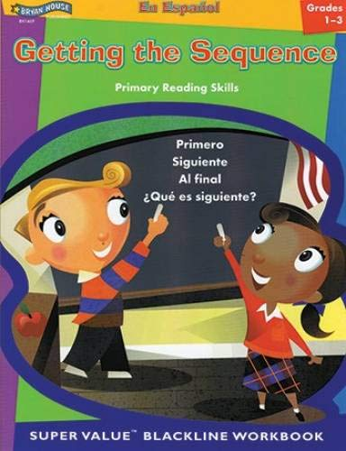 9781582321462: Getting the Sequence (Spanish Version, GR. 1-3)BH1469 (Spanish Edition)