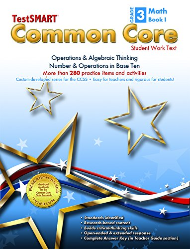 9781582323053: TestSMART® Common Core Mathematics Work Text, Grade 3, Book I - Operations & Algebraic Thinking and Number & Operations in Base Ten