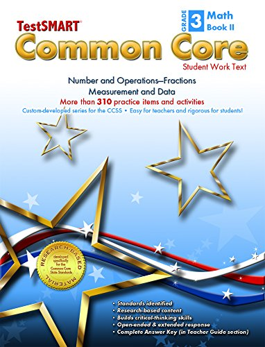 9781582323060: TestSMART® Common Core Mathematics Work Text, Grade 3, Book II - Number and Operations-Fractions and Measurement and Data