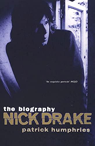 Nick Drake: The Biography: Humphries, Patrick