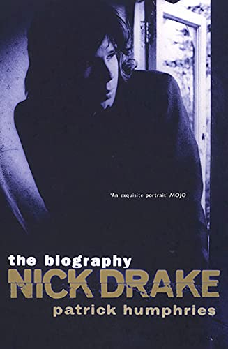 9781582340357: Nick Drake: The Biography