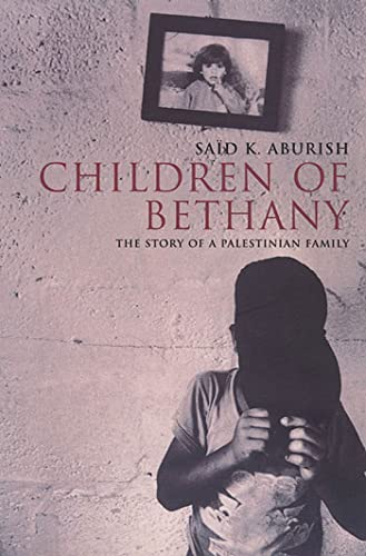 9781582340418: Children of Bethany: The Story of a Palestinian Family