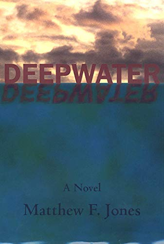 Deepwater **Signed**: Jones, Matthew F.