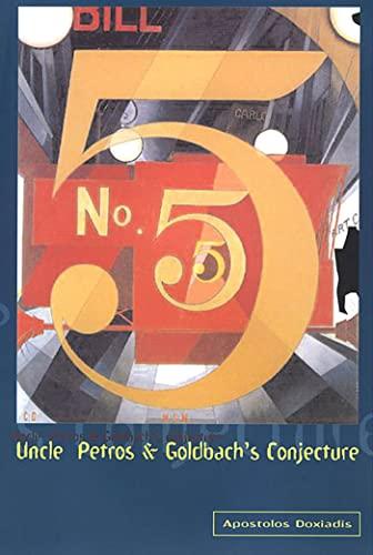 9781582340678: Uncle Petros & Goldbach's Conjecture