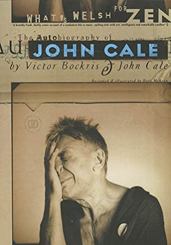 9781582340685: What's Welsh for Zen: The Autobiography of John Cale