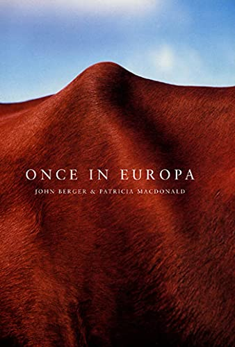 Once in Europa: John Berger, Patricia