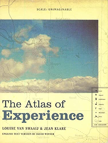 The Atlas of Experience: van Swaaji, Louise; Klare, Jean