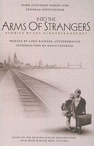 9781582341019: Into the Arms of Strangers: Stories of the Kindertransport