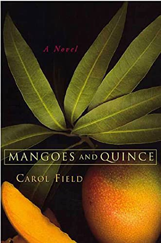 9781582341149: Mangoes and Quince: A Novel
