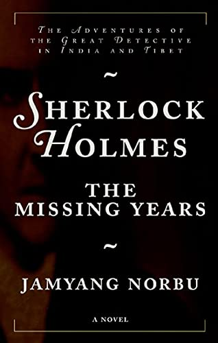 Sherlock Holmes: The Missing Years: Norbu, Jamyang