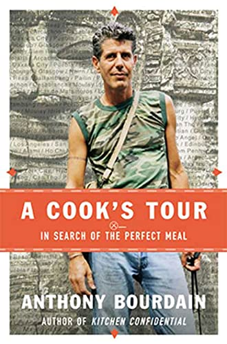 A Cook's Tour: In Search of the Perfect Meal (SIGNED)
