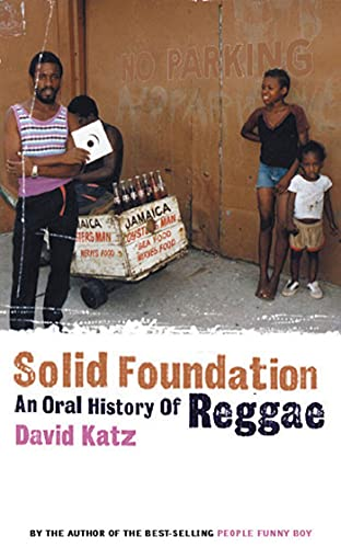 9781582341439: Solid Foundation: An Oral History of Reggae