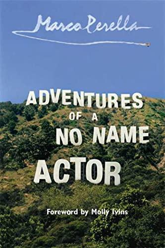 9781582341552: Adventures of a No Name Actor