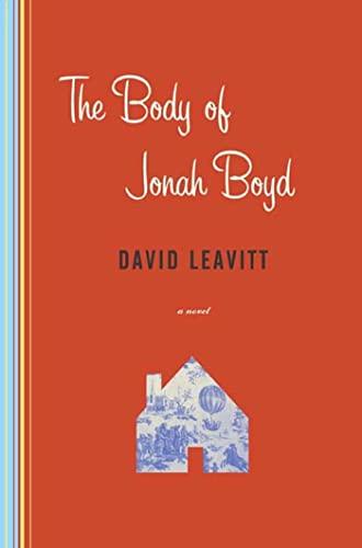 Body of Jonah Boyd: A Novel: Leavitt, David