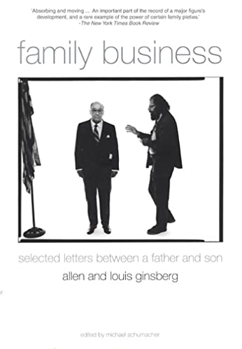 Family Business: Selected Letters Between a Father and Son: Ginsberg, Allen and Louis Ginsbert