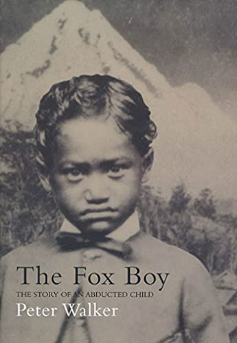 9781582342191: The Fox Boy: The Story of an Abducted Child