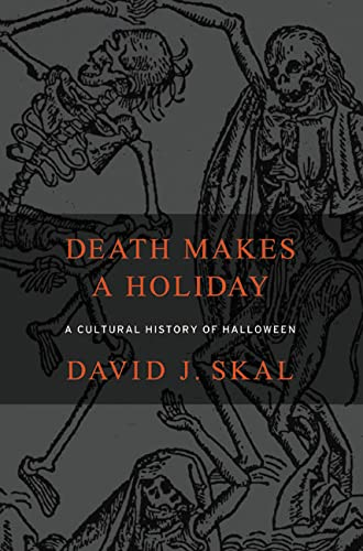 9781582342306: Death Makes a Holiday: A Cultural History of Halloween