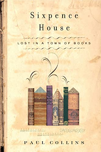 9781582342849: Sixpence House: Lost in A Town Of Books
