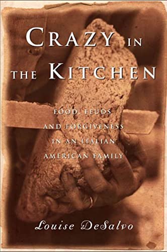 9781582342986: Crazy in the Kitchen: Food, Feuds, and Forgiveness in an Italian American Family