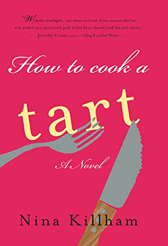 9781582343044: How to Cook a Tart