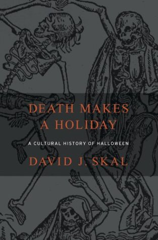 9781582343051: Death Makes a Holiday: A Cultural History of Halloween
