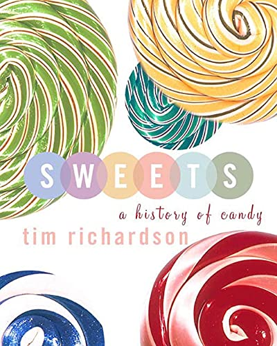 9781582343075: Sweets: A History of Candy