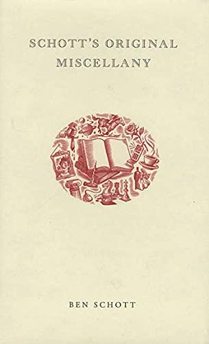Schott's Original Miscellany (1582343497) by Schott, Ben