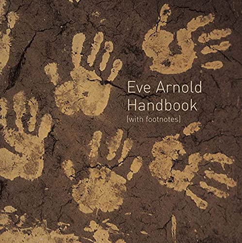 Handbook with Footnotes (9781582343624) by Eve Arnold