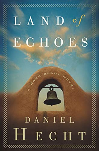 9781582343938: Land of Echoes: A Cree Black Novel (Cree Black Thrillers)