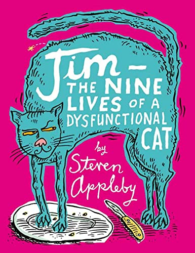 9781582343976: Jim: The Nine Lives of a Dysfunctional Cat