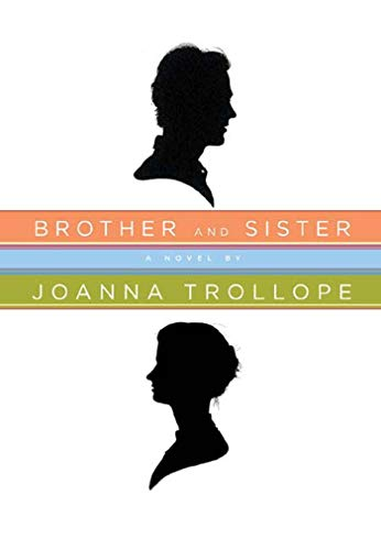Brother and Sister: Joanna Trollope